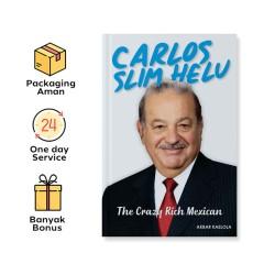 CARLOS SLIM HELU: THE CRAZY RICH MEXICAN