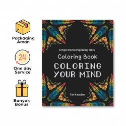 COLORING BOOK, COLORING YOUR MIND