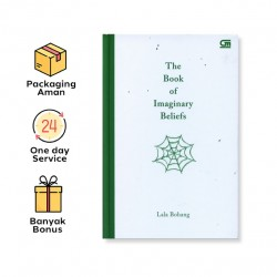 THE BOOK OF IMAGINARY BELIEFS *HARD COVER