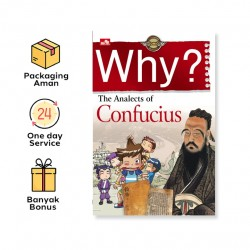 WHY? THE ANALECTS OF CONFUCIUS