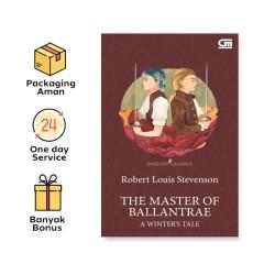 ENGLISH CLASSICS: THE MASTER OF BALLANTRAE:  A WINTER'S TALE