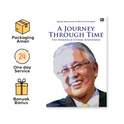 A JOURNEY THROUGH TIME: THE MEMOIR OF UTOMO JOSODIRDJO