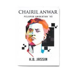 Chairil Anwar: Pelopor Angkatan '45