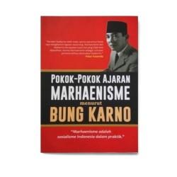 Pokok-Pokok Ajaran Marhaenisme Menurut Bung Karno