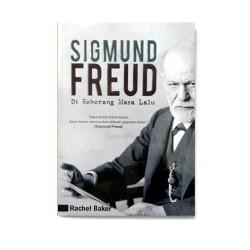 Sigmund Freud: Di Sebrang Masa Lalu