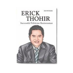 Erick Thohir: Successful Politician Businessman