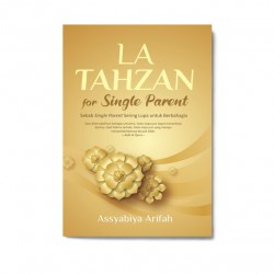 La Tahzan For Single Parent