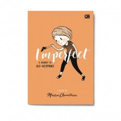 Imperfect, A Journey To Self-Acceptance