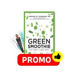 Green Smoothies: Kiat Sehat & Awet Muda