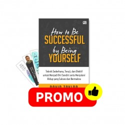 How To Be Successful By Being Yourself: Teknik Sederhana