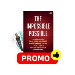 Impossible Possible,The: Pembelajaran Tan Kwang Hwa