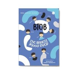 Btob: The Biggest Mood Ever