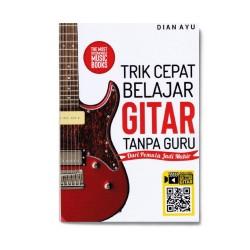 Trik Cepat Belajar Gitar Tanpa Guru
