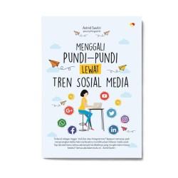 Menggali Pundi-Pundi Lewat Tren Sosial Media