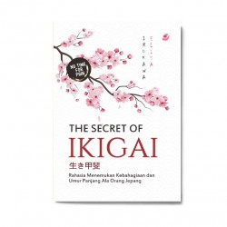 The Secret Of Ikigai