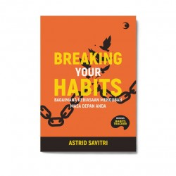 Breaking Your Habits