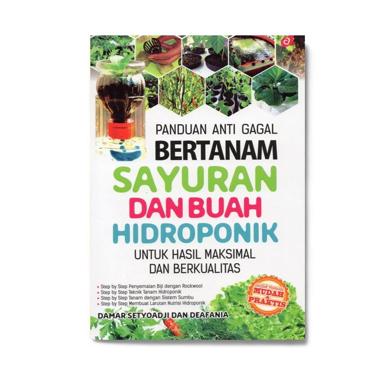 Panduan Anti Gagal Bertanam Sayuran Buah Hidroponik